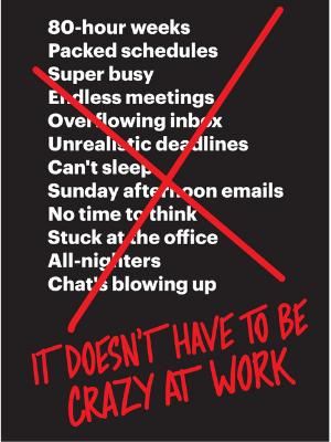 It doesn't have crazy at work - książka efektywność osobista