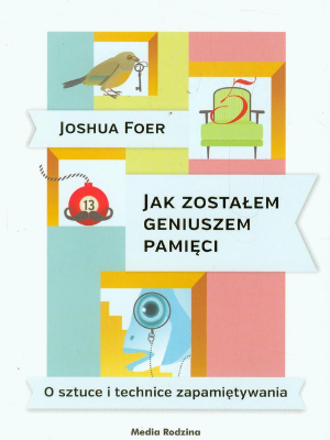 Efetywność osobista książki: Jak zostałem geniuszem pamięci